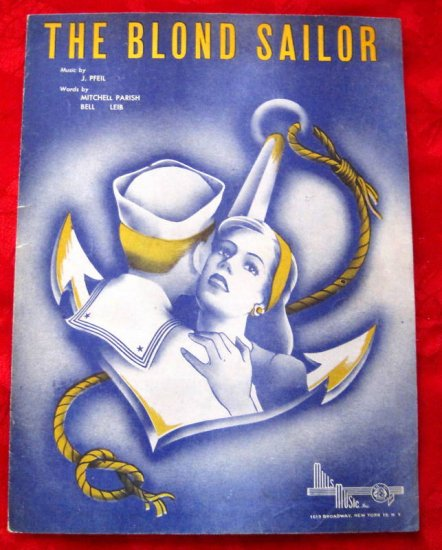 THE BLOND SAILOR Sheet Music 1945 Pfeil Parish