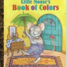 Little Mouse Colors Country Mouse City Mouse 2 Little Golden Books