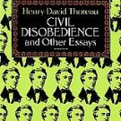 Civil Disobedience and Other Essays  Henry David Thoreau 1993