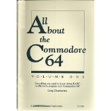 ALL ABOUT THE COMMODORE 64 Volume One 1984