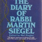 Ame The Diary of Rabbi Martin Siege Confessions of a Rebel Rabbi