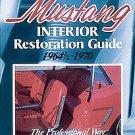 Mustang Interior Restoration Guide 19641/2 - 1970