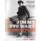 JIMMY STEWART BOMBER PILOT Starr Smith 2005