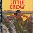 LITTLE CROW Little Golden Book 113