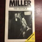 THE CRUCIBLE A Play in Four Acts Arthur Miller 1976