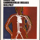 COMBATTING CARDIOVASCULAR DISEASES SKILLFULLY 0916730115 1978