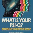 WHAT IS YOUR PSI-Q? 0915811162 Petey Stevens 1989