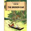 HERGE THE ADVENTURES OF TINTIN THE BROKEN EAR