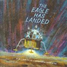 THE EAGLE HAS LANDED Aldrin Armstrong Collins 1970
