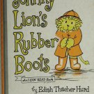 Johnny Lion's Rubber Boots An I Can Read Book Edith Thacher Hurd 1972