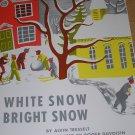 WHITE SNOW BRIGHT SNOW SCOTT FORESMAN SPECIAL EDITION