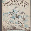 DOWN DOWN THE MOUNTAIN Ellis Credle 1961