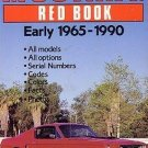 Mustang Red Book Early 1965-1990 Motorbooks International Red Book Series