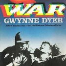 WAR Gwynnne Dyer 1985 PBS National Television Series