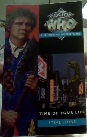 Dr Who Missing Adventure paperback book Time of Your Life by Steve Lyons