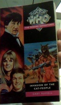 Dr Who Missing Adventure paperback book Invasion of the Cat-People by Gary Russell