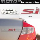 Si 3D Metal Red SI Racing Front Badge Emblem Sticker Decal Self Adhesive