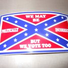 WE MAY NOT BE BUMPER STICKER