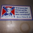 NEVER SURRENDER BUMPER STICKER