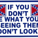 IF YOU DON'T LIKE BUMPER STICKER