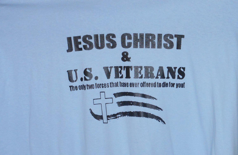 JESUS CHRIST AND U.S. VETERANS MEDIUM T SHIRT