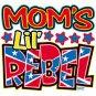 moms lil rebel t-shirt 4t