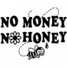 no money no honey t-shirt meduim