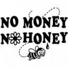 no money no honey t-shirt x-large