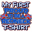 my first proud to redneck t-shirt 4t