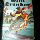 Vintage HANS BRINKER: or the Silver Skates by Mary Mapes Dodge Book
