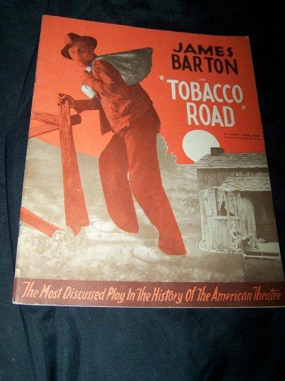 1939 James Barton TOBACCO ROAD Theater Souvenir Program