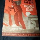 1939 James Barton TOBACCO ROAD Theater Souvenir Program
