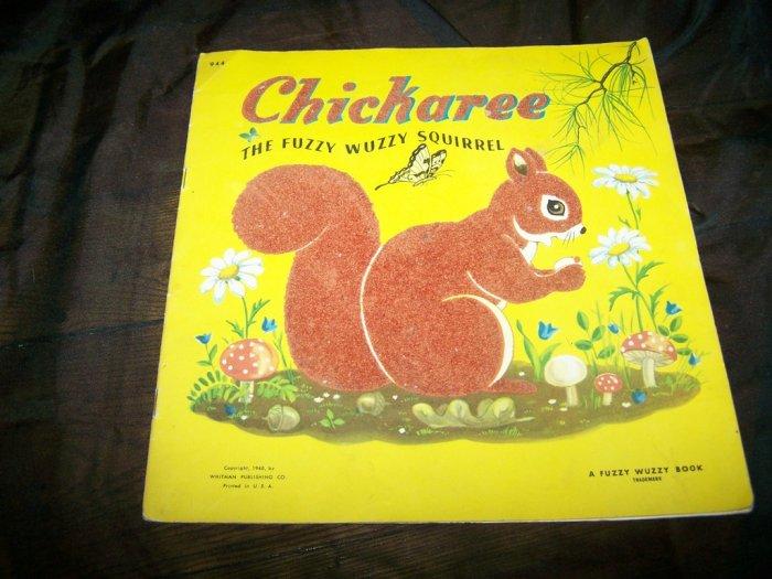 Vintage 1940s CHICKAREE FUZZY WUZZY SQUIRREL Whitman Book