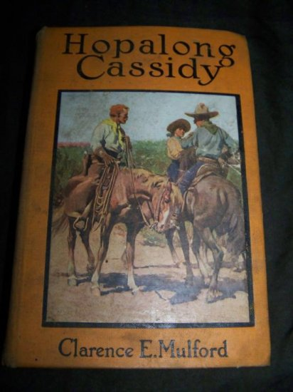 Vintage 1911 HOPALONG CASSIDY Clarence Mulford HC Book