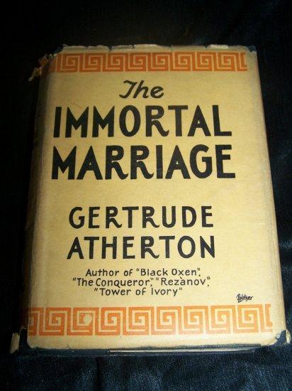 Vintage 1927 IMMORTAL MARRIAGE Gertrude Atherton HC-DJ