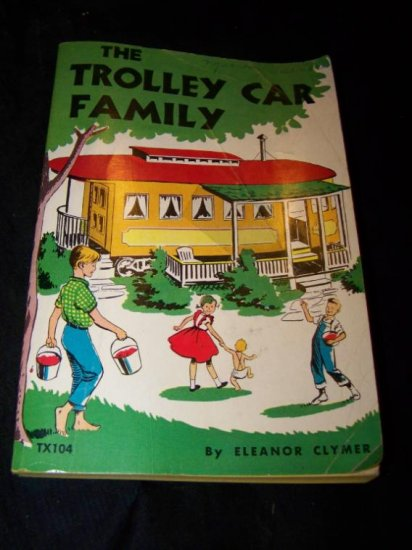 Vintage 1958 TROLLEY CAR FAMILY Eleanor Clymer SC Book