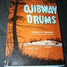 Vintage 1955 OJIBWAY DRUMS Marian Magoon Book HC/DJ 1st