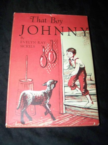 Vintage THAT BOY JOHNNY Evelyn Ray Sickels Book HC/DJ