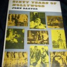 SIXTY YEARS OF HOLLYWOOD John Baxter HC/DJ Movie Book