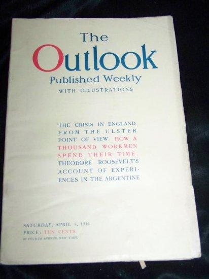 Antique OUTLOOK Magazine April 1914 THEODORE ROOSEVELT