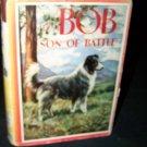 Vintage BOB SON OF BATTLE Alfred Ollivant Children's HC/DJ Book