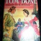 Vintage 1944 TOM BONE Charles Judah 1st Ed HC/DJ Book