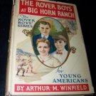Vintage 1922 ROVER BOYS AT BIG HORN RANCH Children's  HC/DJ Arthur Winfield Book