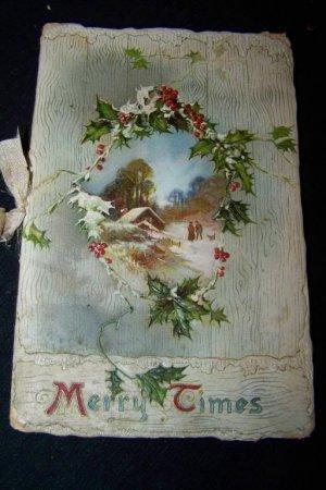 Antique MERRY TIMES Chromolithograph Christmas Book