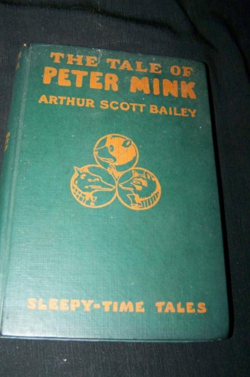 Vintage THE TALE OF PETER MINK Arthur Scott Bailey Book