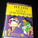 Vintage Jumbo Books HEIDI AND ALICE IN WONDERLAND World