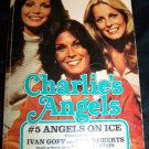 Vintage Charlie's Angels on Ice by Max Franklin, Rick Edelstein