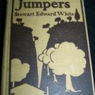 Antique 1901 CLAIM JUMPERS Stewart E White Western Book