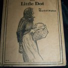 Antique Whiter Than Snow and Little Dot by Mrs. O.F. Walton Book