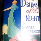 Vintage 1935 DRUMS OF THE NIGHT Norma Patterson HC/DJ Book